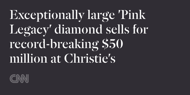 Exceptionally large 'Pink Legacy' diamond sells for record-breaking $50 million at Christie's